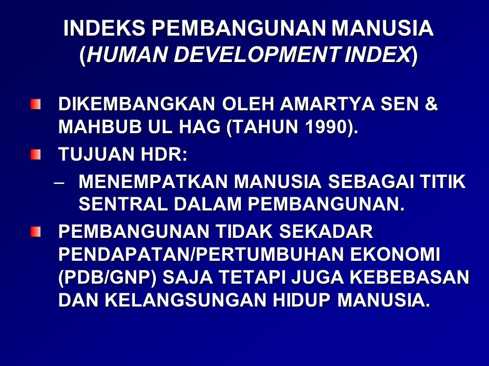 INDEKS PEMBANGUNAN MANUSIA (HUMAN DEVELOPMENT INDEX)