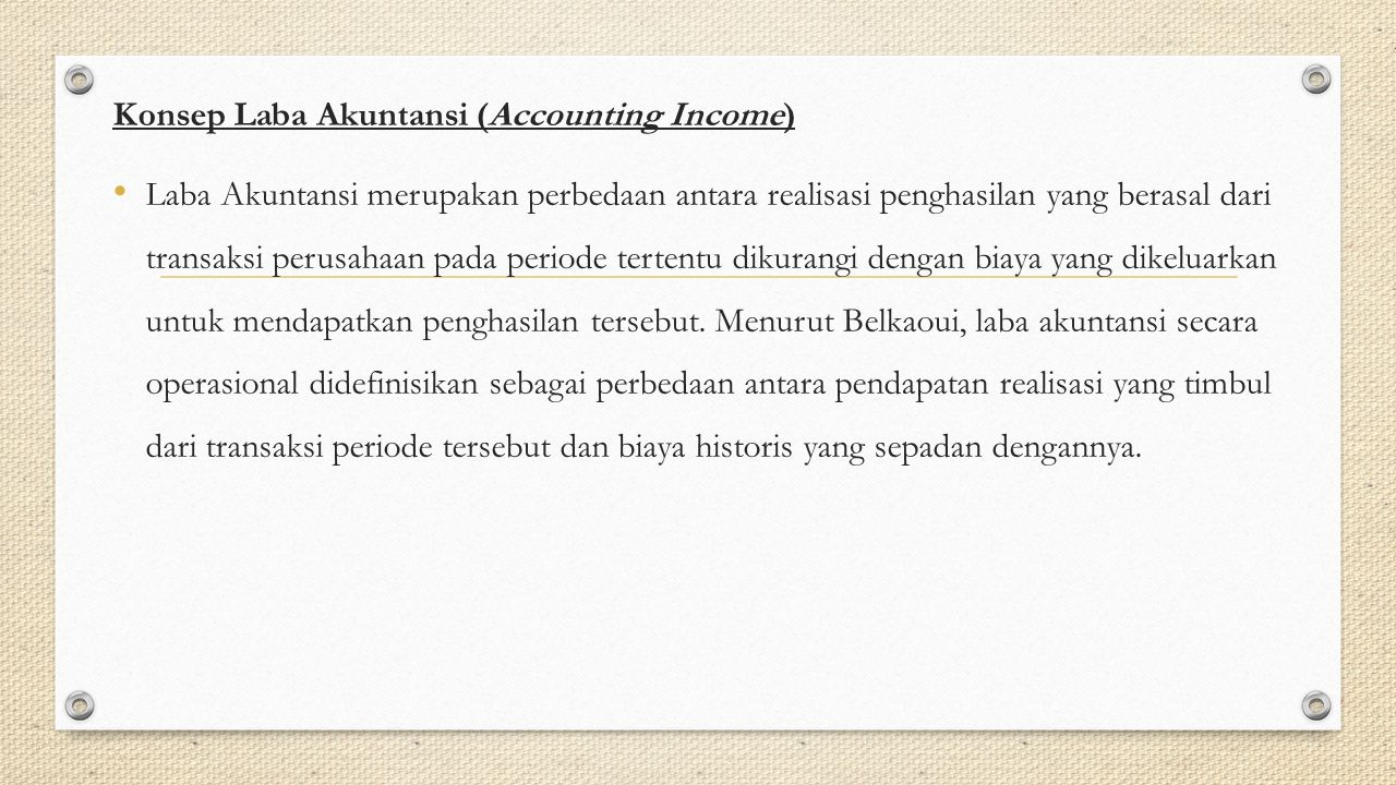 Konsep Laba Akuntansi (Accounting Income)