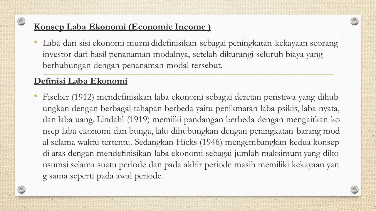 Konsep Laba Ekonomi (Economic Income )