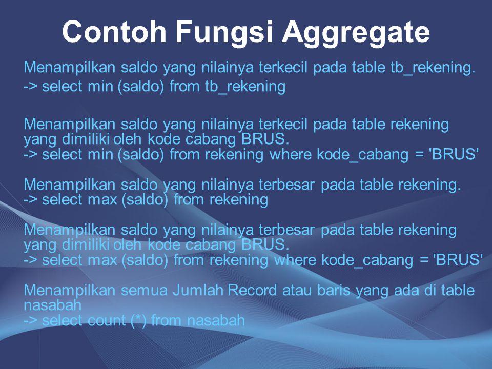 Contoh Fungsi Aggregate