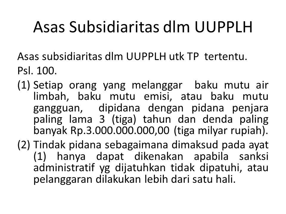 Asas Subsidiaritas dlm UUPPLH