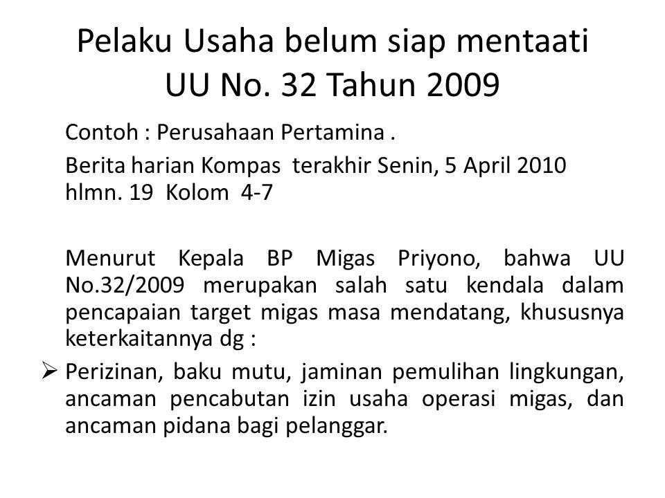 Pelaku Usaha belum siap mentaati UU No. 32 Tahun 2009