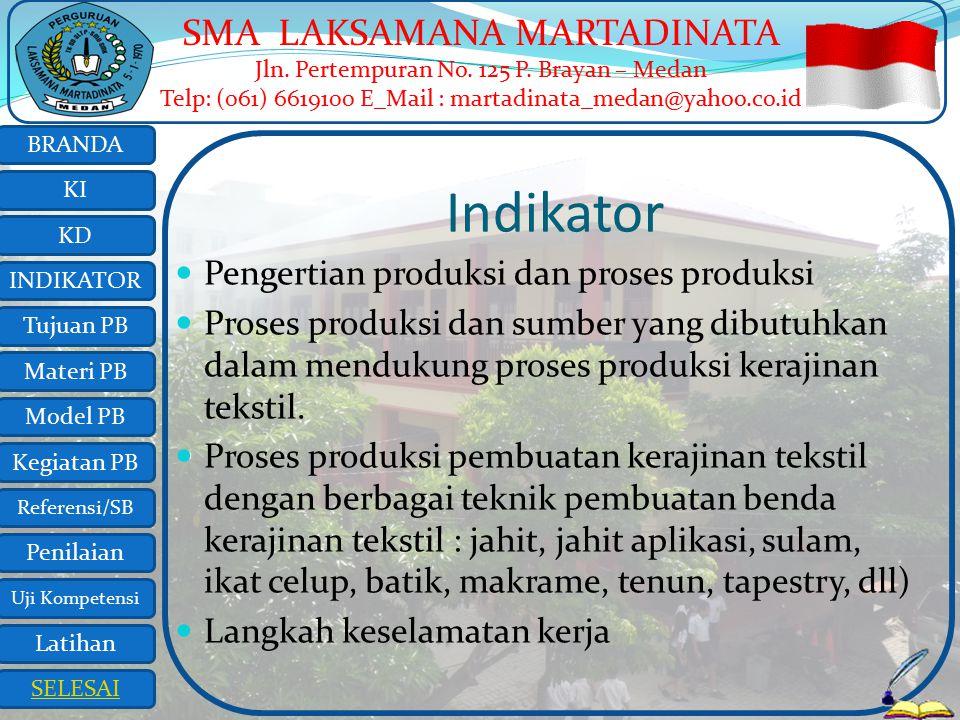 Indikator Pengertian produksi dan proses produksi