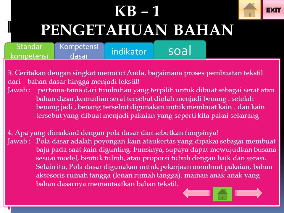 KB – 1 PENGETAHUAN BAHAN soal indikator Standar kompetensi