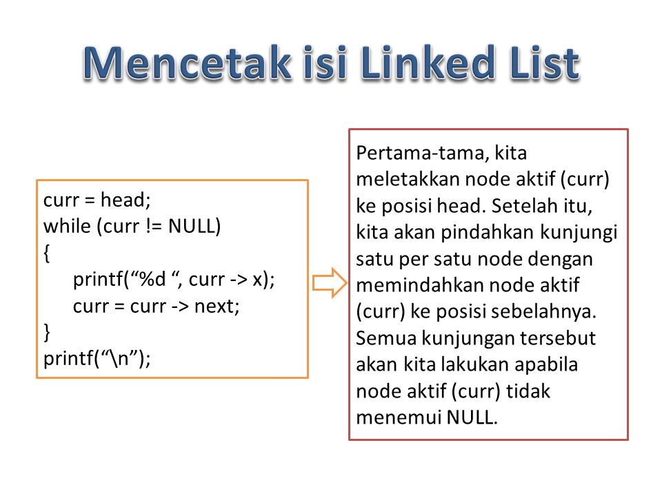 Mencetak isi Linked List