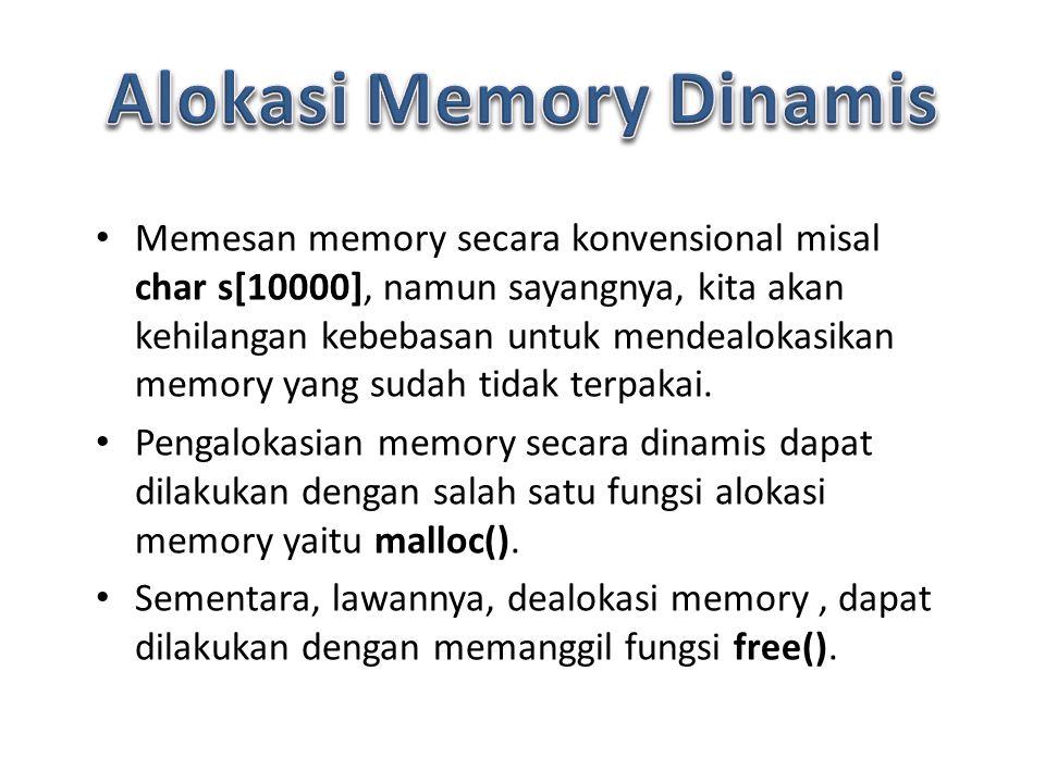 Alokasi Memory Dinamis