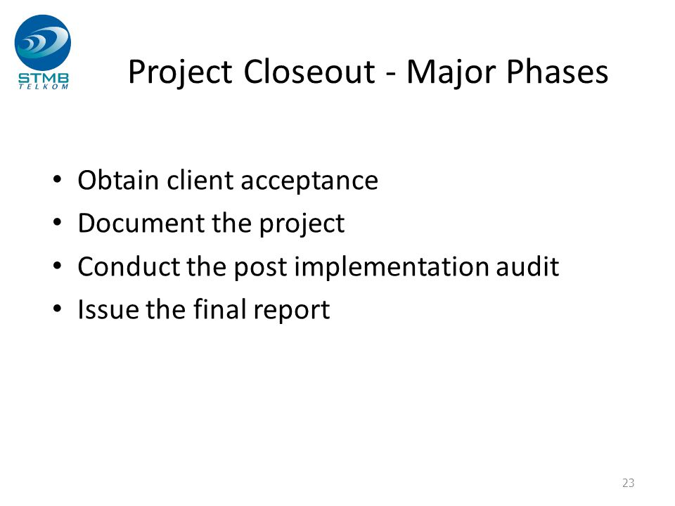 Project Closeout - Major Phases