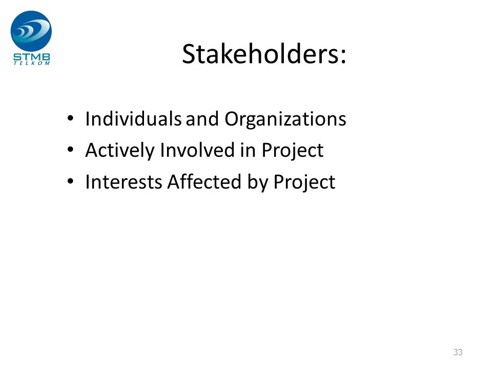 Stakeholders: Individuals and Organizations