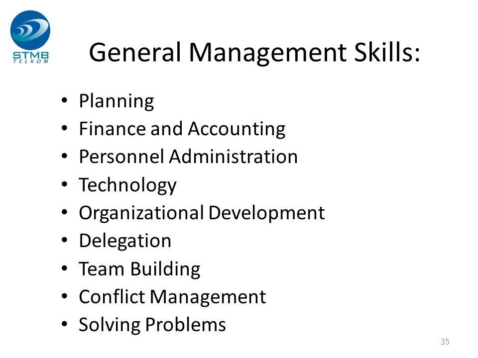 General Management Skills: