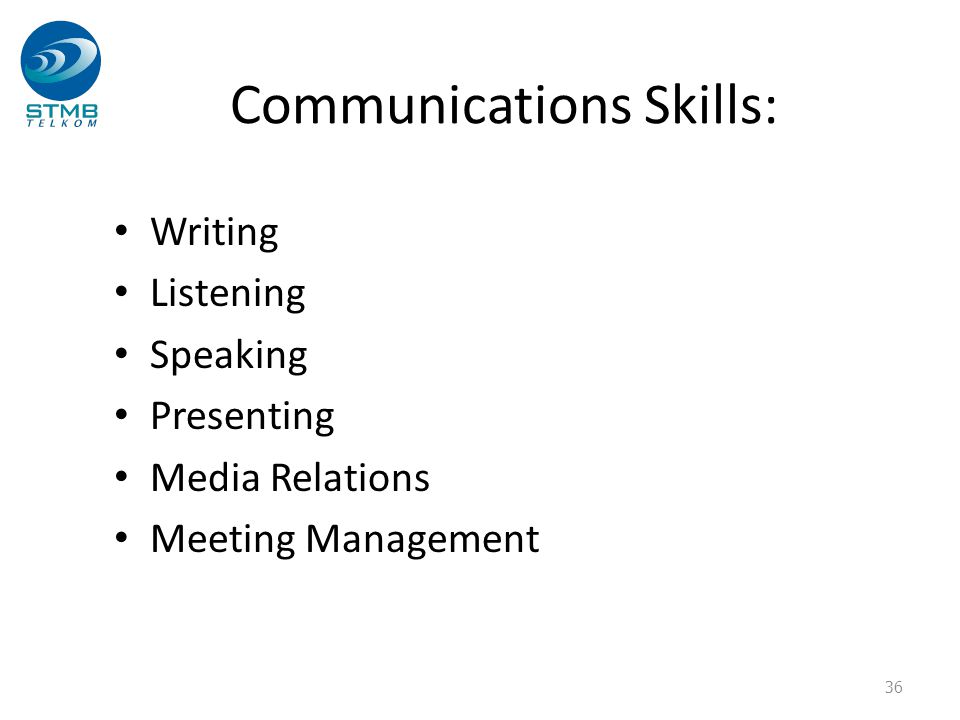 Communications Skills: