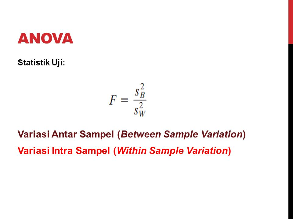 ANOVA Variasi Antar Sampel (Between Sample Variation)
