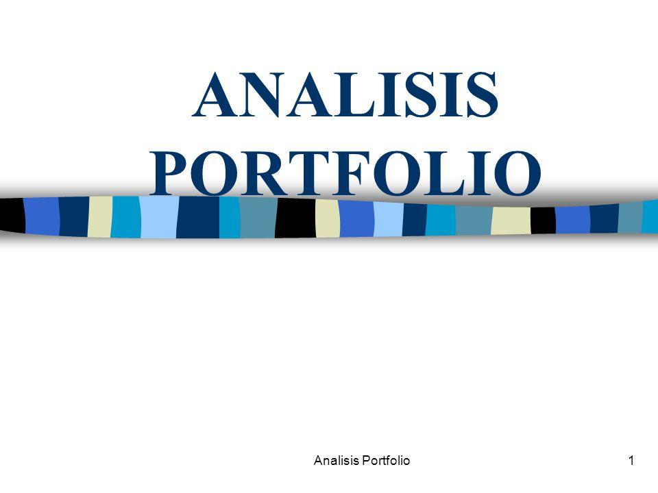 ANALISIS PORTFOLIO Analisis Portfolio