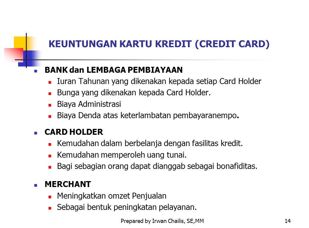 KEUNTUNGAN KARTU KREDIT (CREDIT CARD)