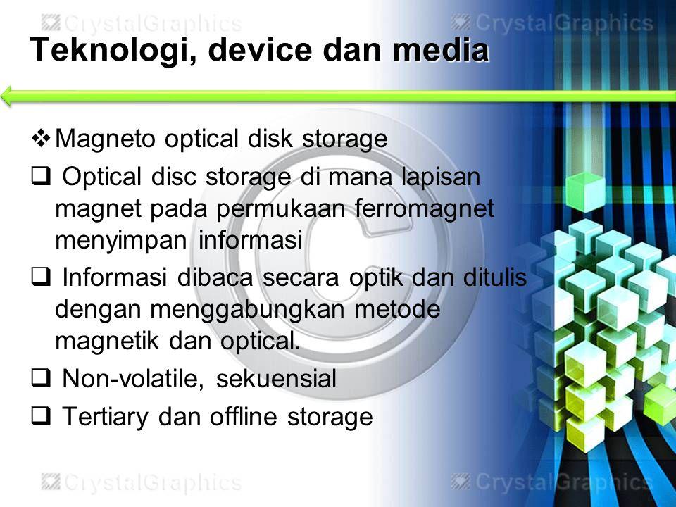 Teknologi, device dan media