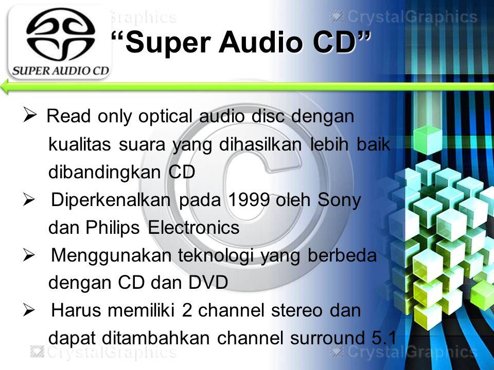 Super Audio CD Read only optical audio disc dengan