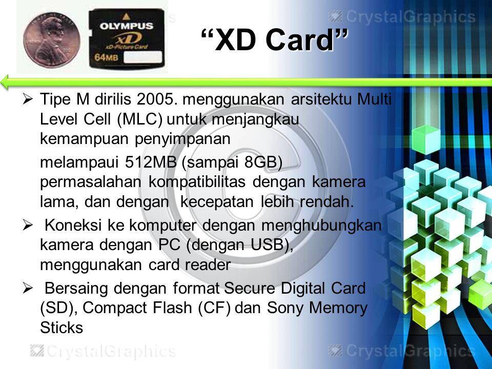XD Card Tipe M dirilis 2005. menggunakan arsitektu Multi Level Cell (MLC) untuk menjangkau kemampuan penyimpanan.