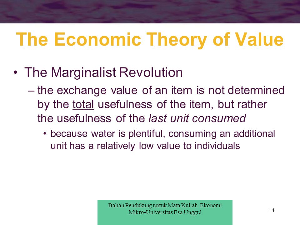 The Economic Theory of Value