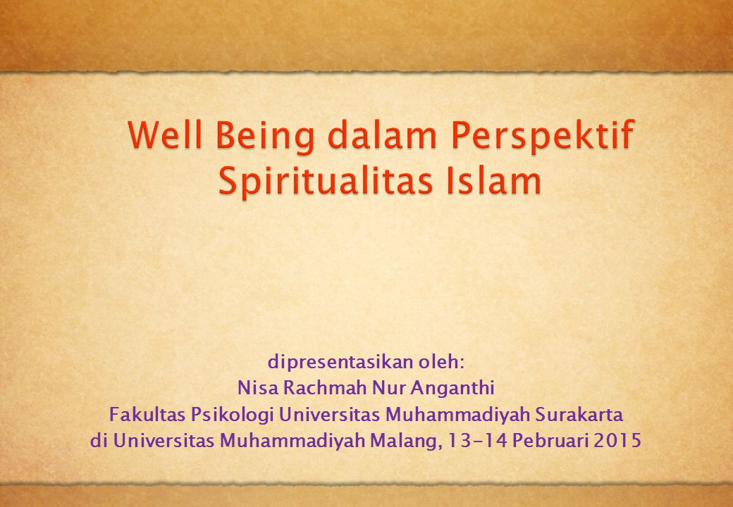 Well Being dalam Perspektif Spiritualitas Islam