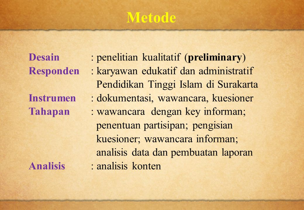 Metode Desain : penelitian kualitatif (preliminary)