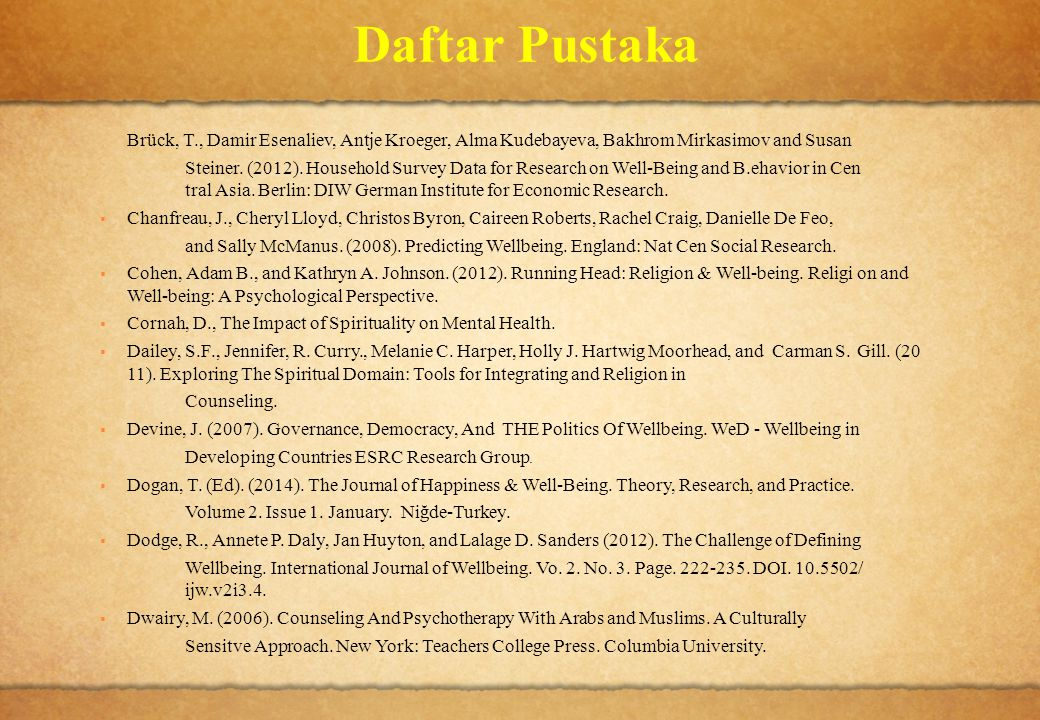 Daftar Pustaka Brück, T., Damir Esenaliev, Antje Kroeger, Alma Kudebayeva, Bakhrom Mirkasimov and Susan.