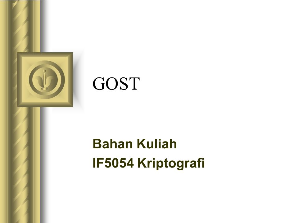 Bahan Kuliah IF5054 Kriptografi