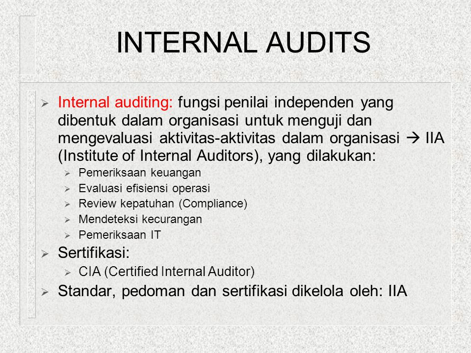 INTERNAL AUDITS