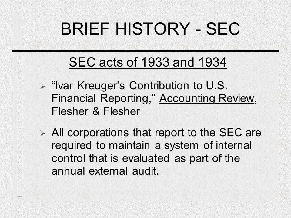 BRIEF HISTORY - SEC SEC acts of 1933 and 1934