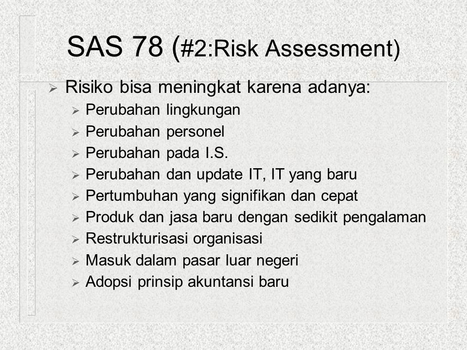 SAS 78 (#2:Risk Assessment)
