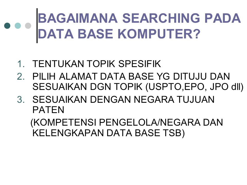 BAGAIMANA SEARCHING PADA DATA BASE KOMPUTER