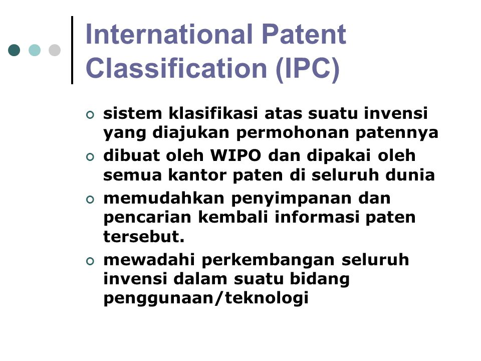 International Patent Classification (IPC)