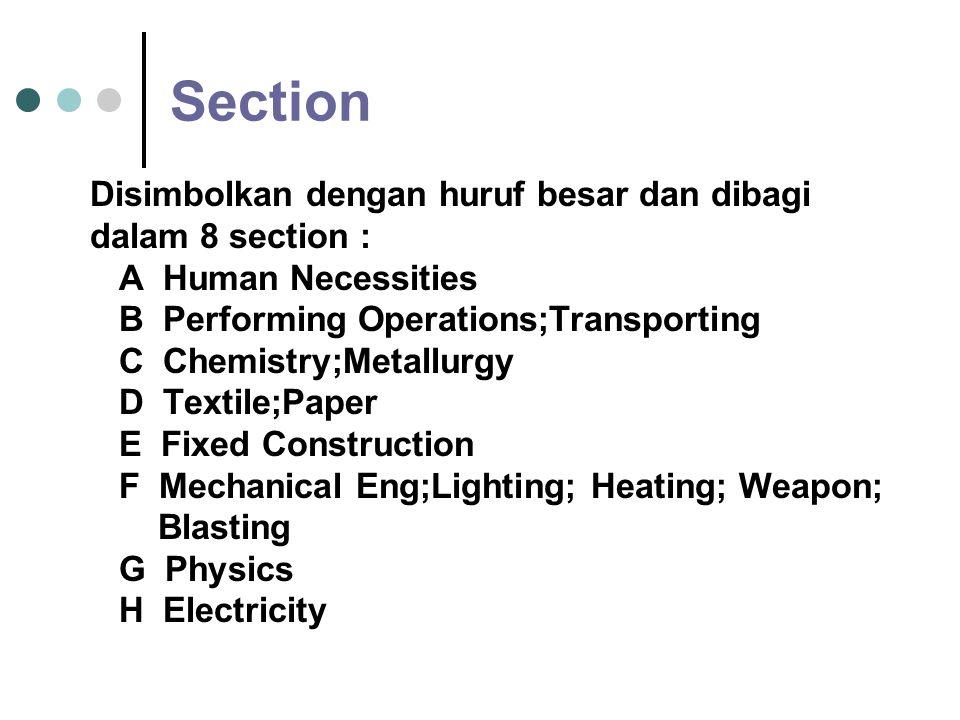 Section Disimbolkan dengan huruf besar dan dibagi dalam 8 section :