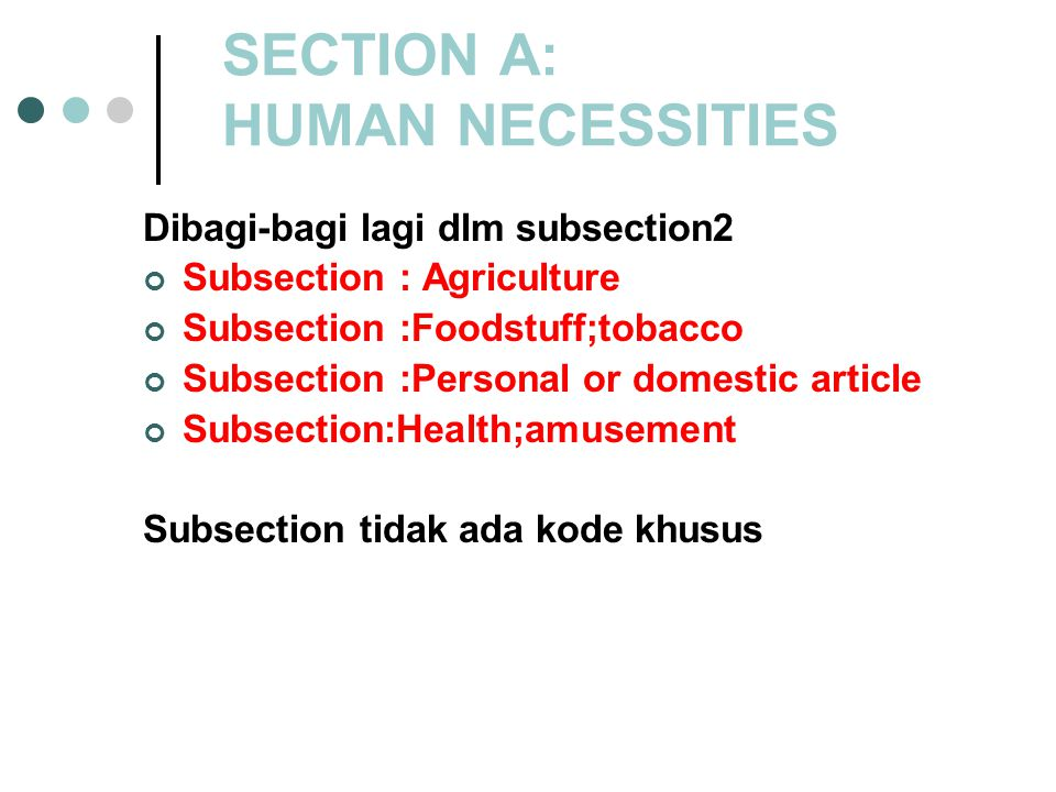 SECTION A: HUMAN NECESSITIES