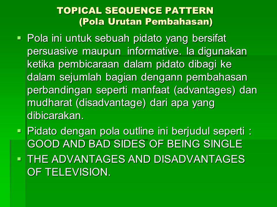 TOPICAL SEQUENCE PATTERN (Pola Urutan Pembahasan)