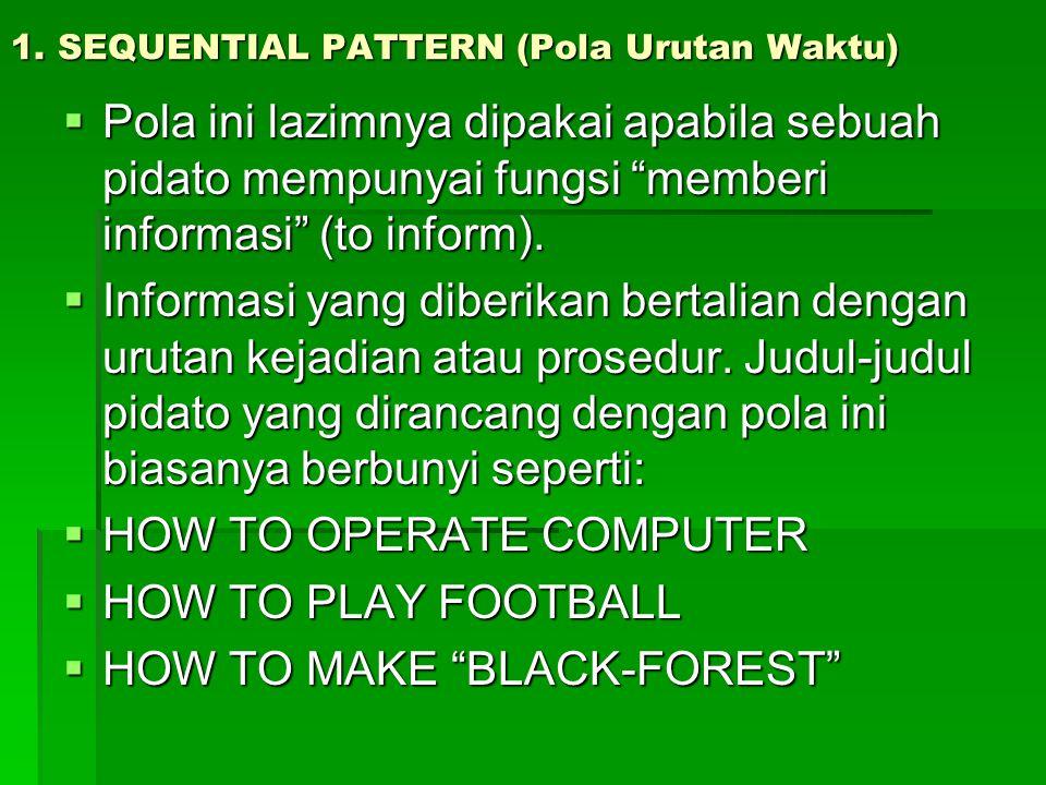 1. SEQUENTIAL PATTERN (Pola Urutan Waktu)
