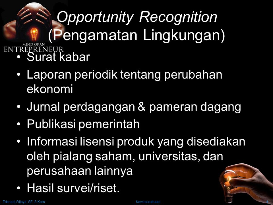 Opportunity Recognition (Pengamatan Lingkungan)