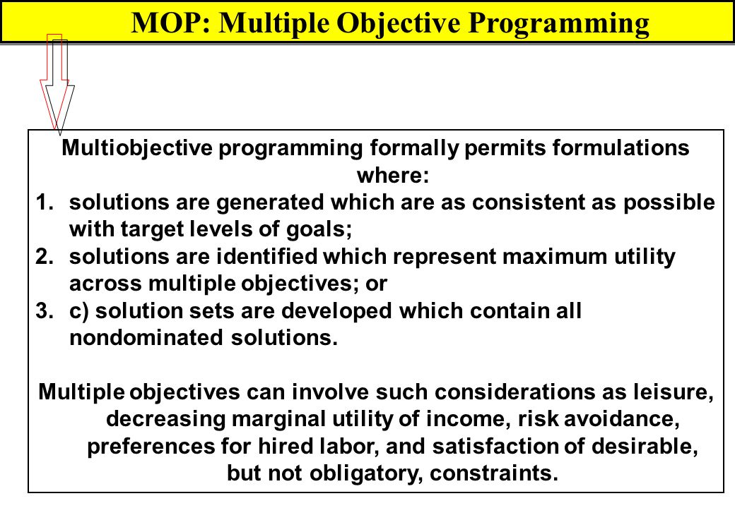 MOP: Multiple Objective Programming