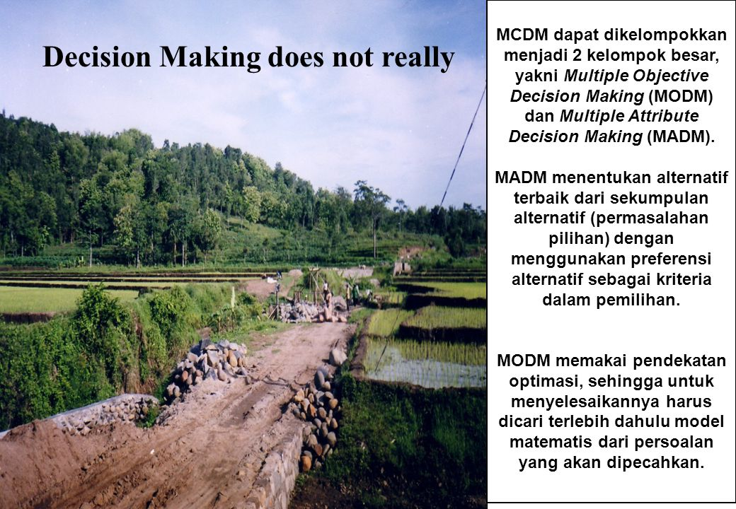 Decision Making does not really