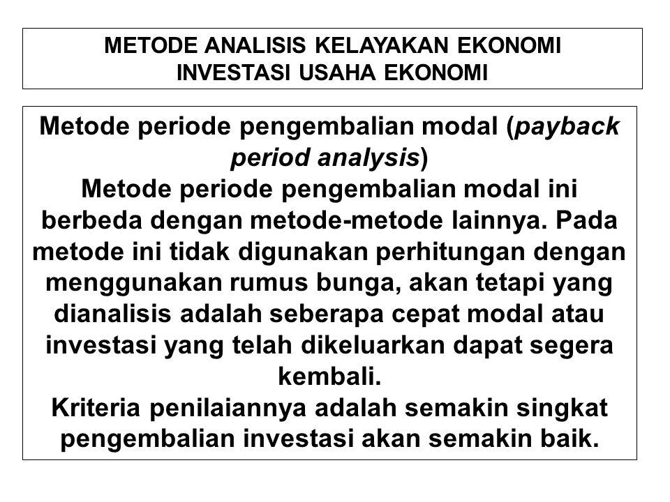 Metode periode pengembalian modal (payback period analysis)