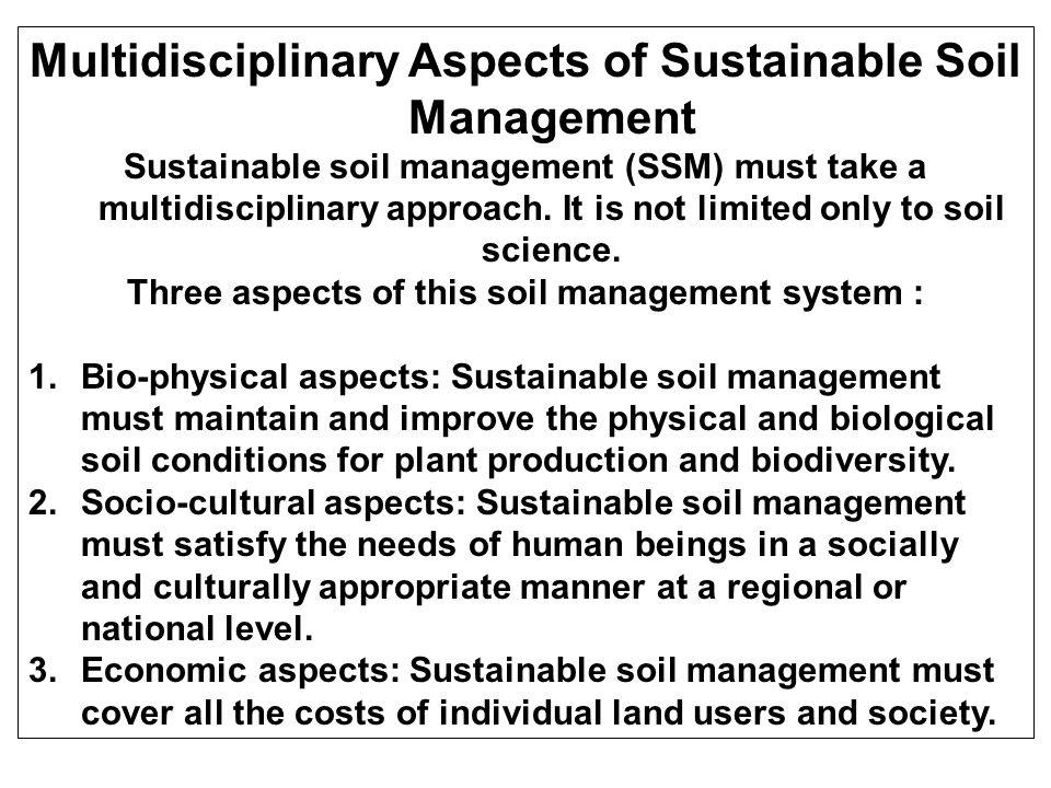 Multidisciplinary Aspects of Sustainable Soil Management