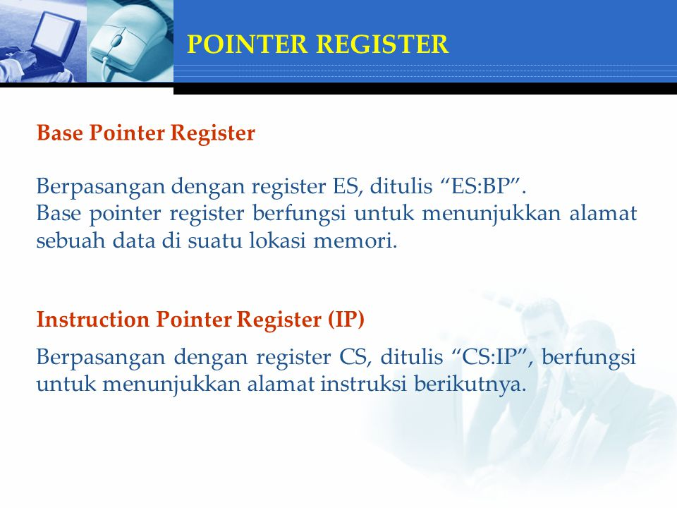 POINTER REGISTER Base Pointer Register