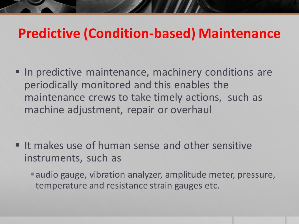 Predictive (Condition-based) Maintenance