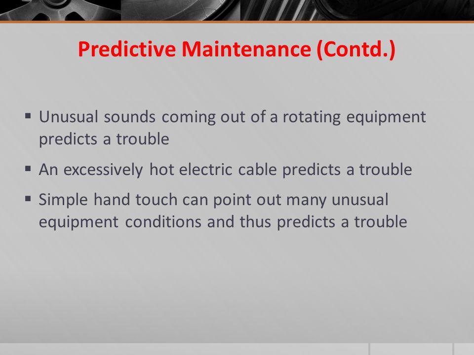 Predictive Maintenance (Contd.)