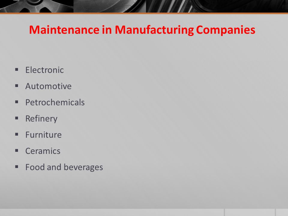 Maintenance in Manufacturing Companies