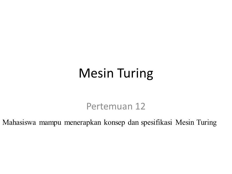 Mesin Turing Pertemuan 12