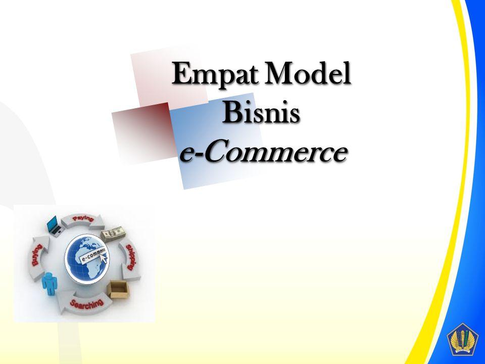 Empat Model Bisnis e-Commerce