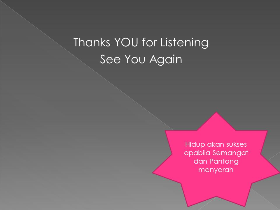 Thanks YOU for Listening See You Again