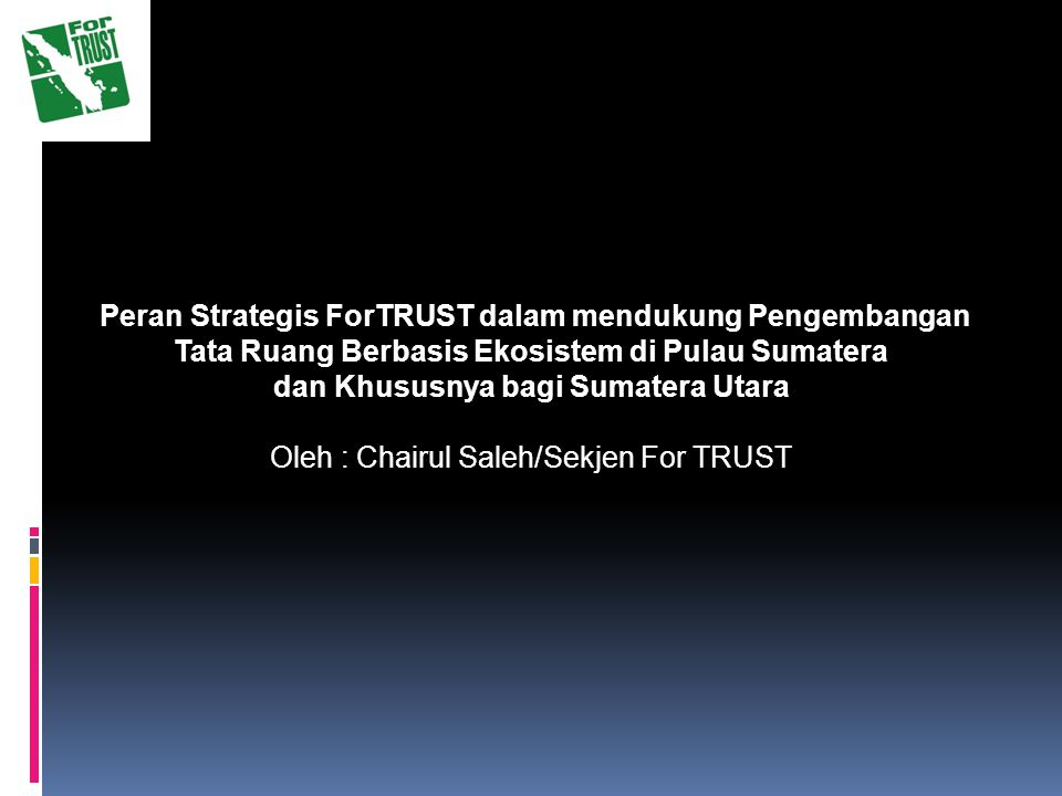 dan Khususnya bagi Sumatera Utara