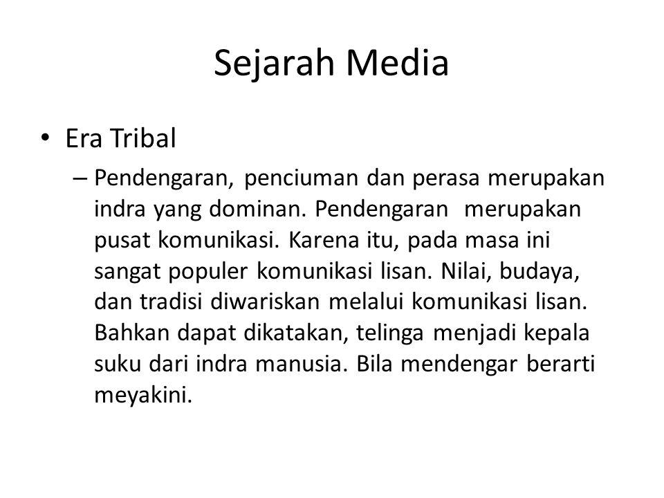 Sejarah Media Era Tribal