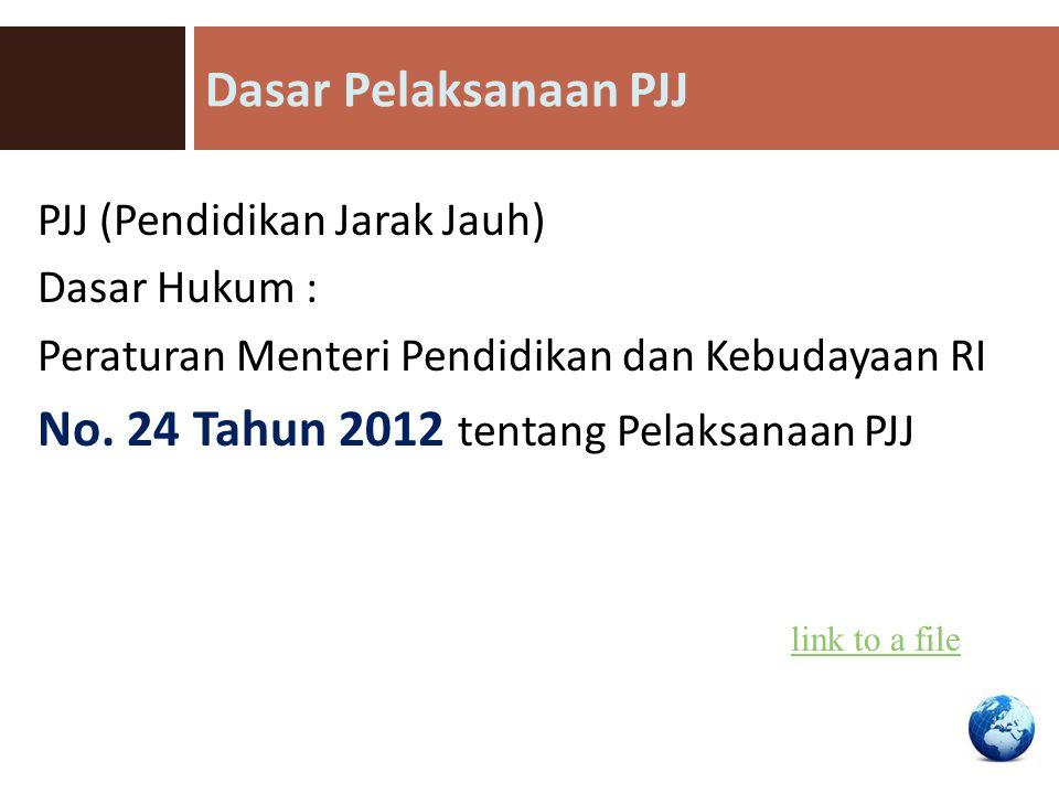 No. 24 Tahun 2012 tentang Pelaksanaan PJJ
