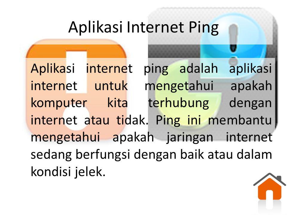 Aplikasi Internet Ping